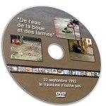 DVD De l'eau, de la boue et des larmes